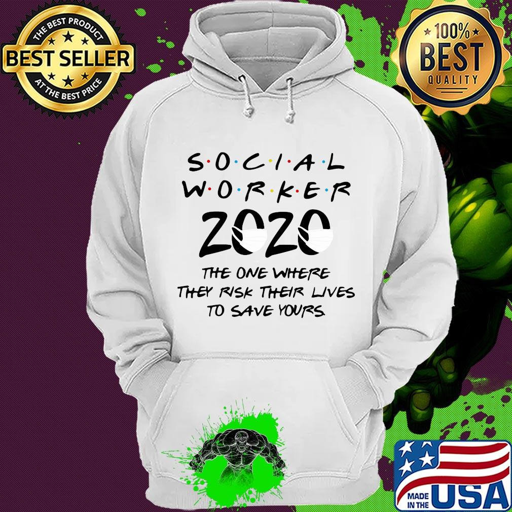 Social worker 2020 the one where they risk their lives to save yours s 1