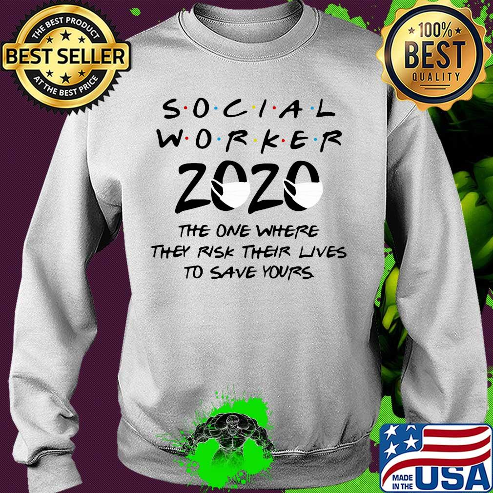 Social worker 2020 the one where they risk their lives to save yours s 12