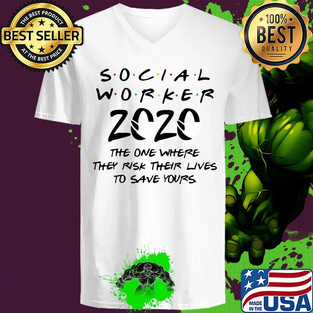 Social worker 2020 the one where they risk their lives to save yours s 3