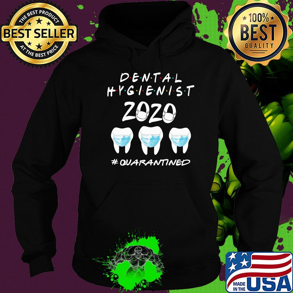 Dental hygienist 2020 #quarantined ncov 2019 shirt