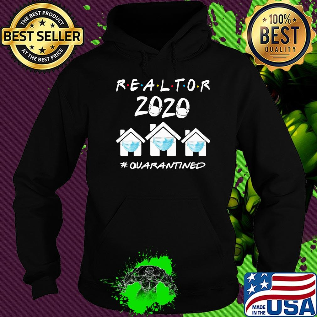 Home Stay Realtor 2020 #quarantined ncov 2019 shirt