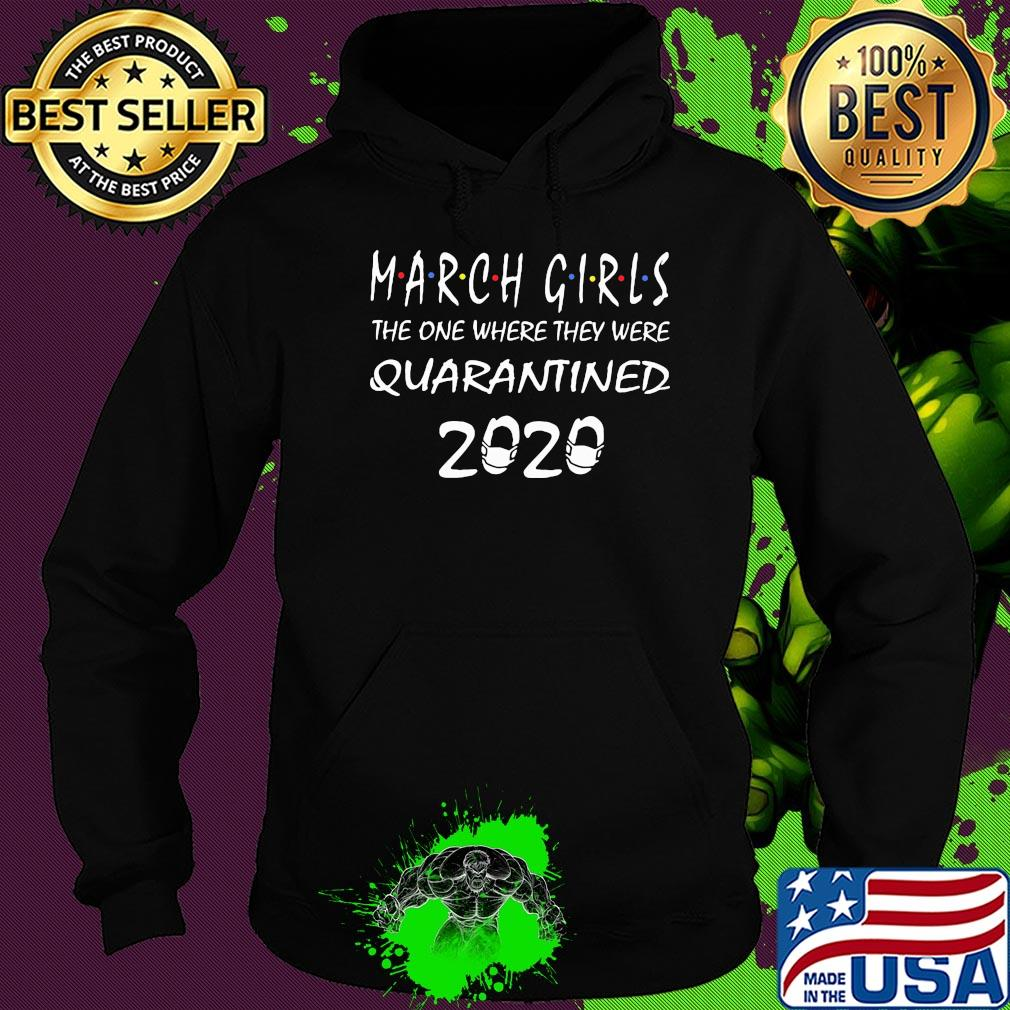 March girls the one where they were 2020 ncov 2019 shirt
