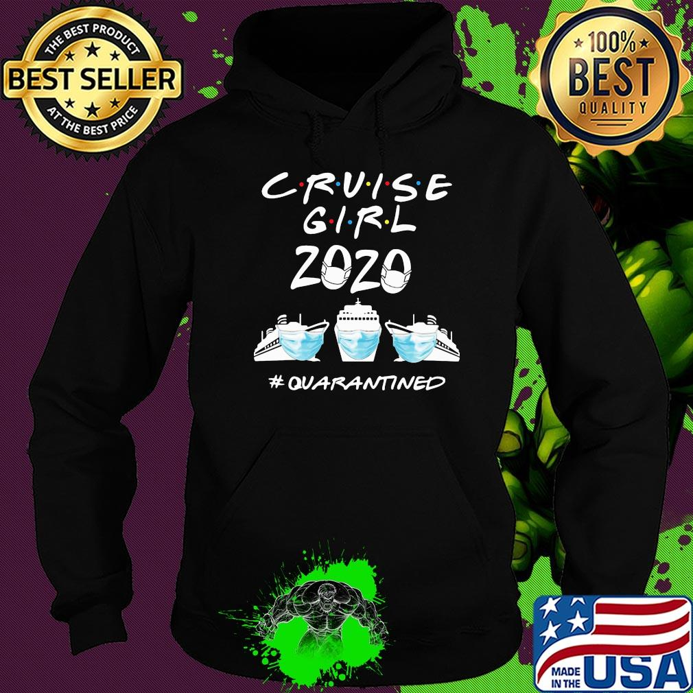 Yacht Cruise girl 2020 #Quarantined NCOV 2019 shirt