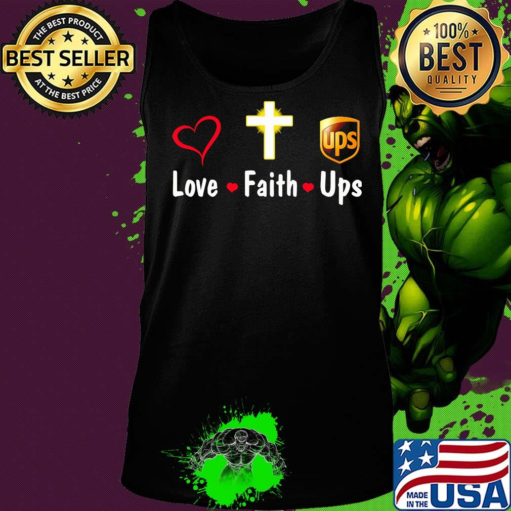 Love Faith Ups Logo Shirt Hoodie Sweater Long Sleeve And Tank Top