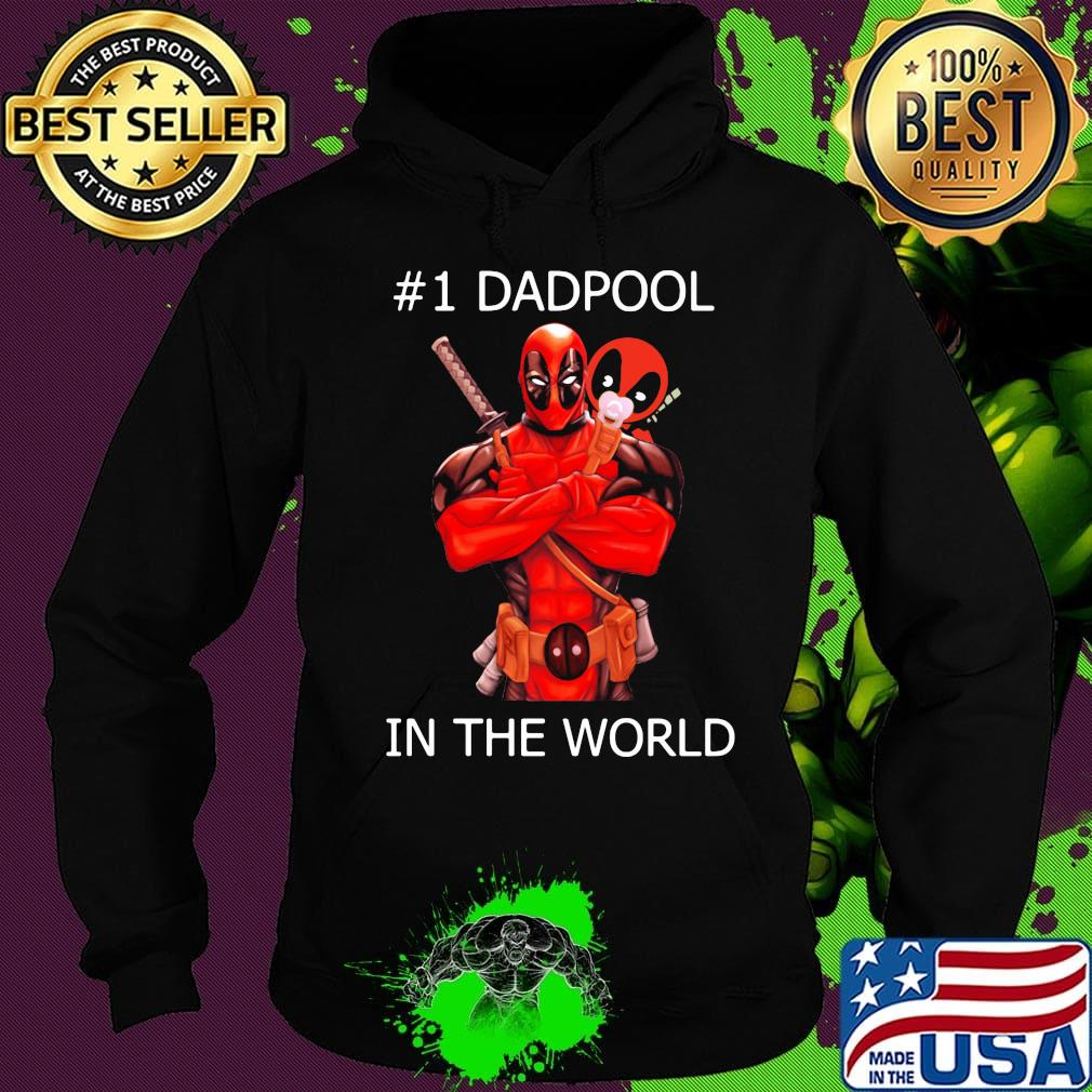 #1 Dadpool in the world s Hoodie