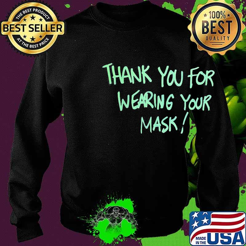 Thank you for wearing your mask s Sweater
