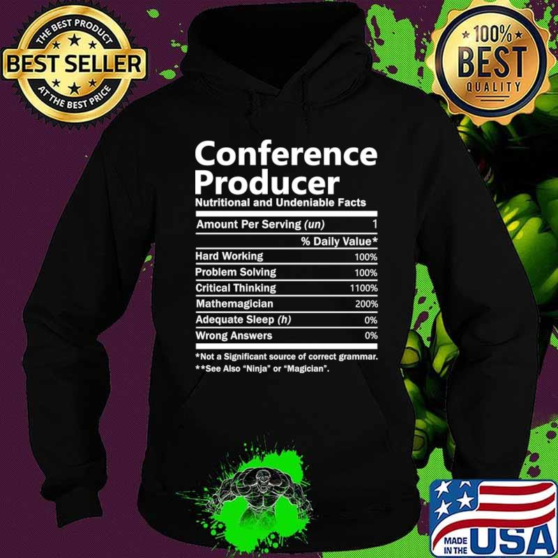 Conference Producer T Shirt - Nutrition Factors Gift Item Tee T-Shirt Hoodie