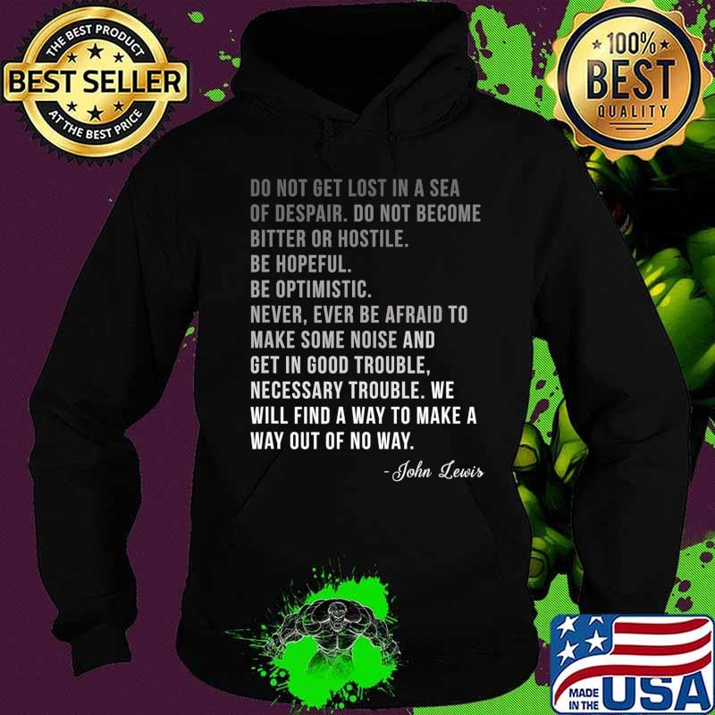 Congressman Lewis Civil Rights Hero Ombre Color Quote T-Shirt Hoodie