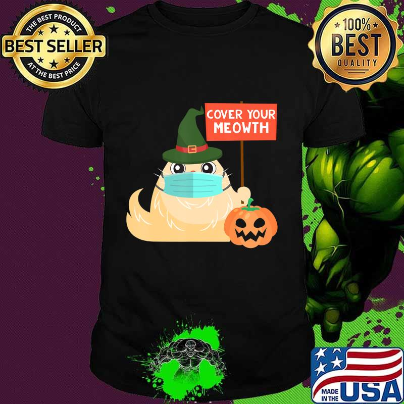 Halloween 2020 Cover Cover Your Meowth Funny Halloween 2020 Witch Cat with Mask T Shirt