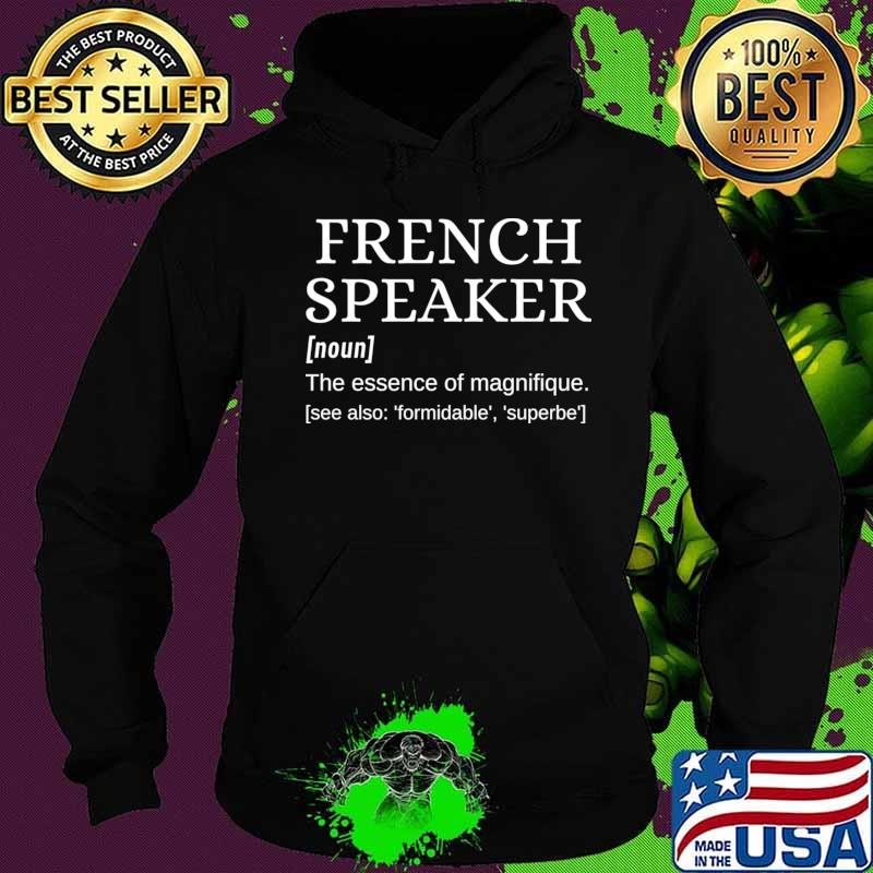 French Speaker Dictionary Definition Magnifique T-Shirt Hoodie