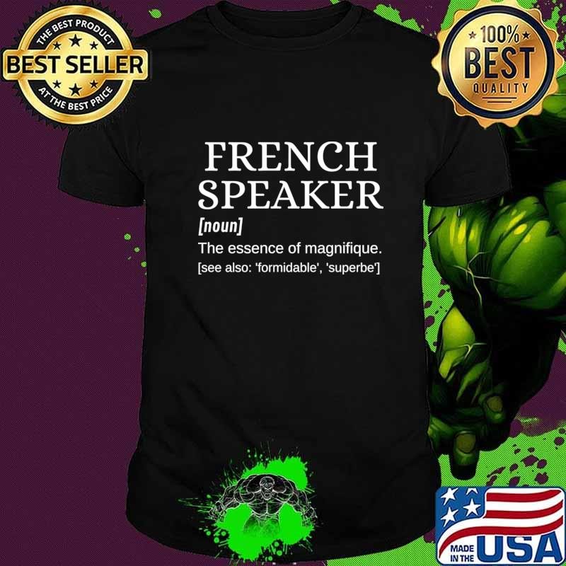 French Speaker Dictionary Definition Magnifique T-Shirt