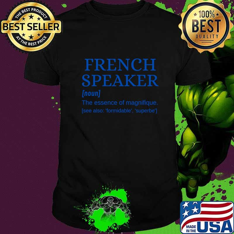 French Speaker je parle français T-Shirt