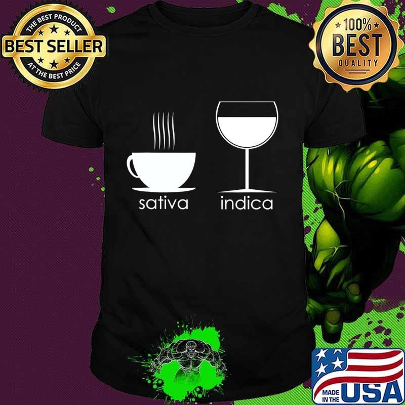 Funny Coffee Wine Sativa Indica T-Shirt