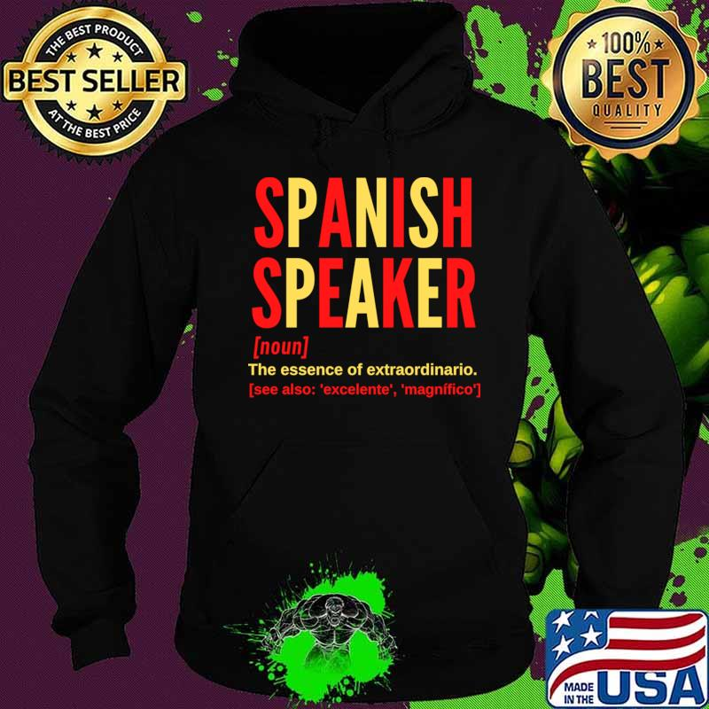 Hablo Español Spanish Speaker (Male) T-Shirt Hoodie