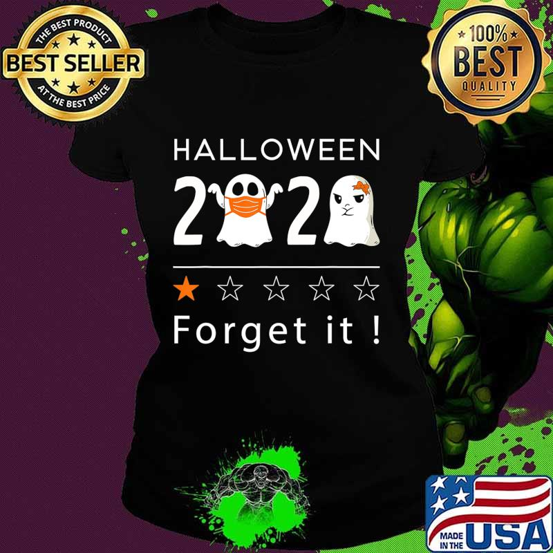 Rating For Halloween 2020 Halloween 2020 Forget It   1 Star Rating Boo Sheet Halloween T