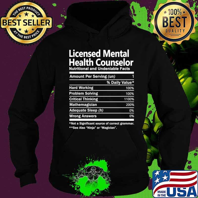 Licensed Mental Health Counselor T Shirt - Nutrition Factors Gift Item Tee T-Shirt Hoodie