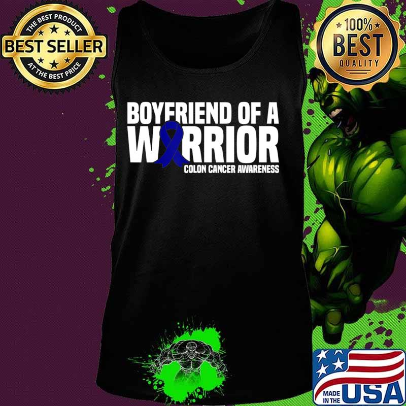 Mens Boyfriend Of A Warrior Blue Ribbon Colon Cancer Awareness T Shirt Hoodie Sweater Long Sleeve And Tank Top