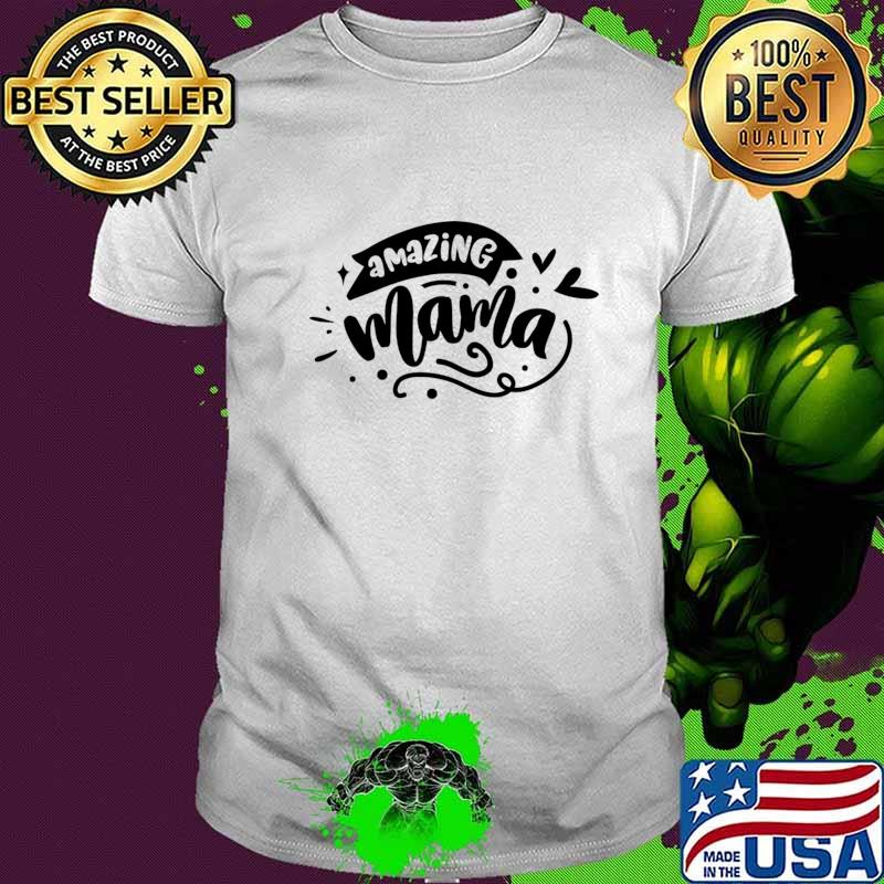 Official Amazing mama T-Shirt