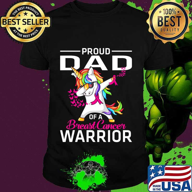 Proud DAD Of A Breast Cancer Warrior Awareness T-Shirt
