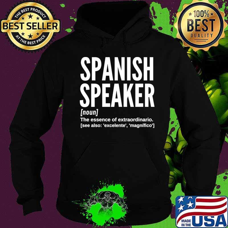 Spanish Speaker (Male) Dictionary Definition T-Shirt Hoodie