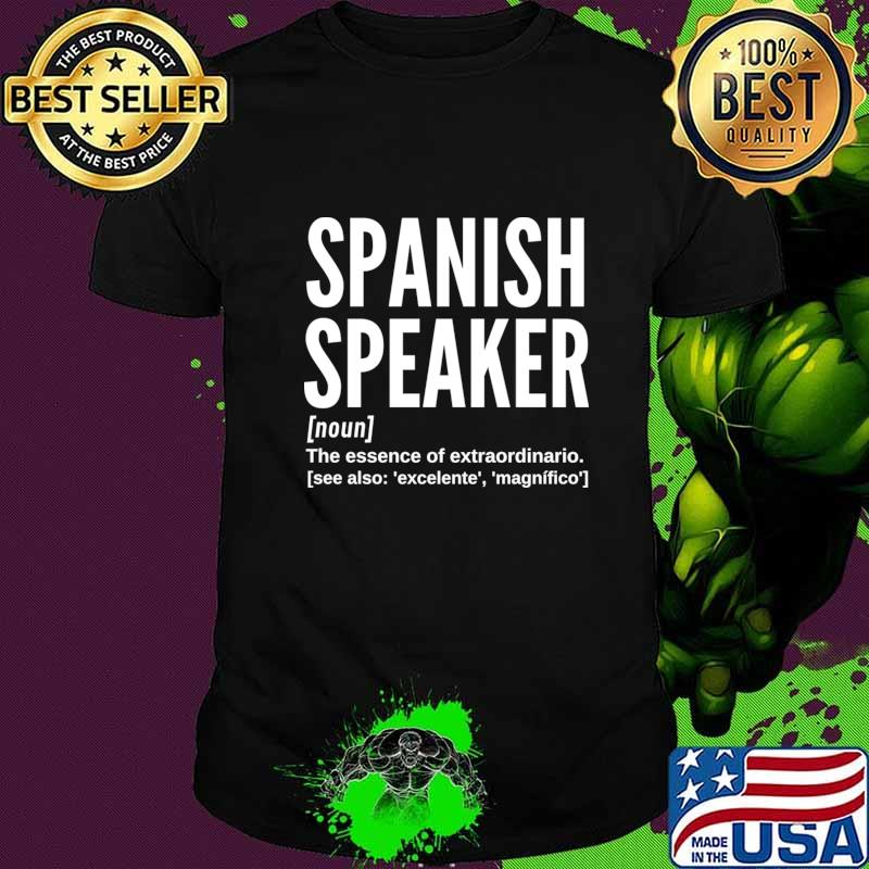Spanish Speaker (Male) Dictionary Definition T-Shirt