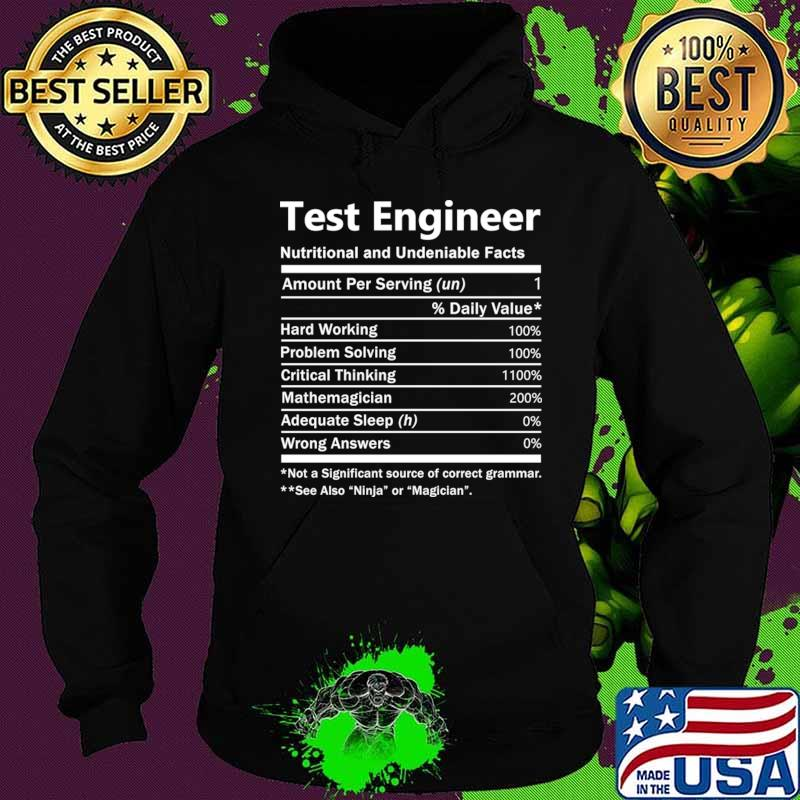 Test Engineer T Shirt - Nutrition Factors Gift Item Tee T-Shirt Hoodie