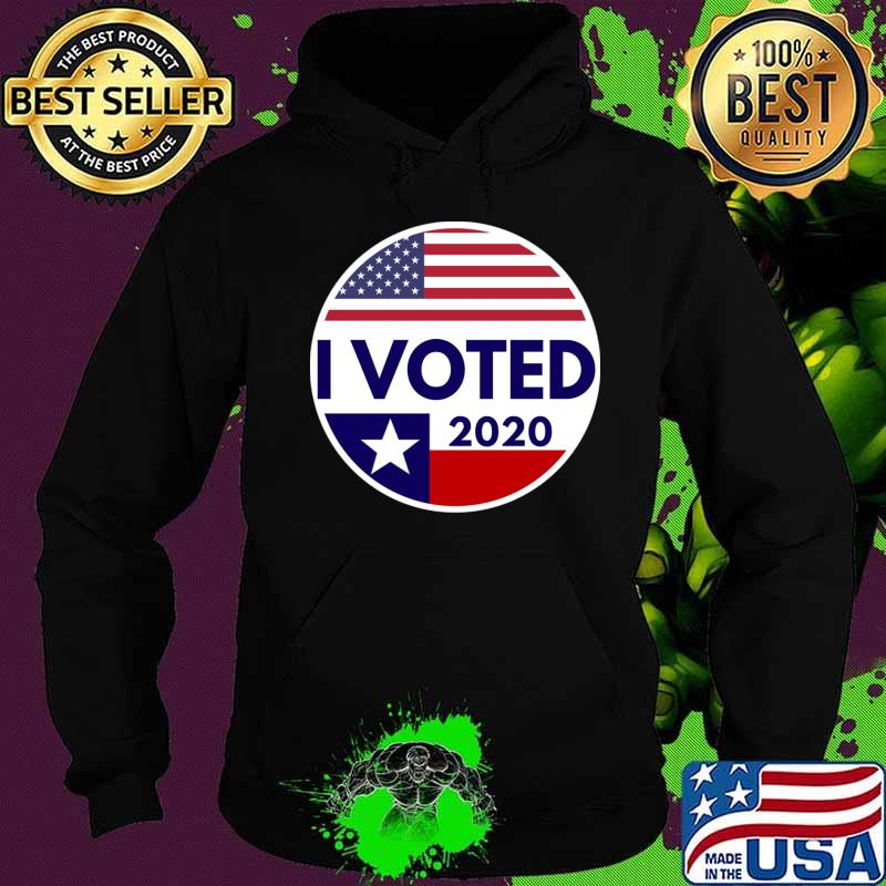 Texas flag i voted gift for voters T-Shirt Hoodie