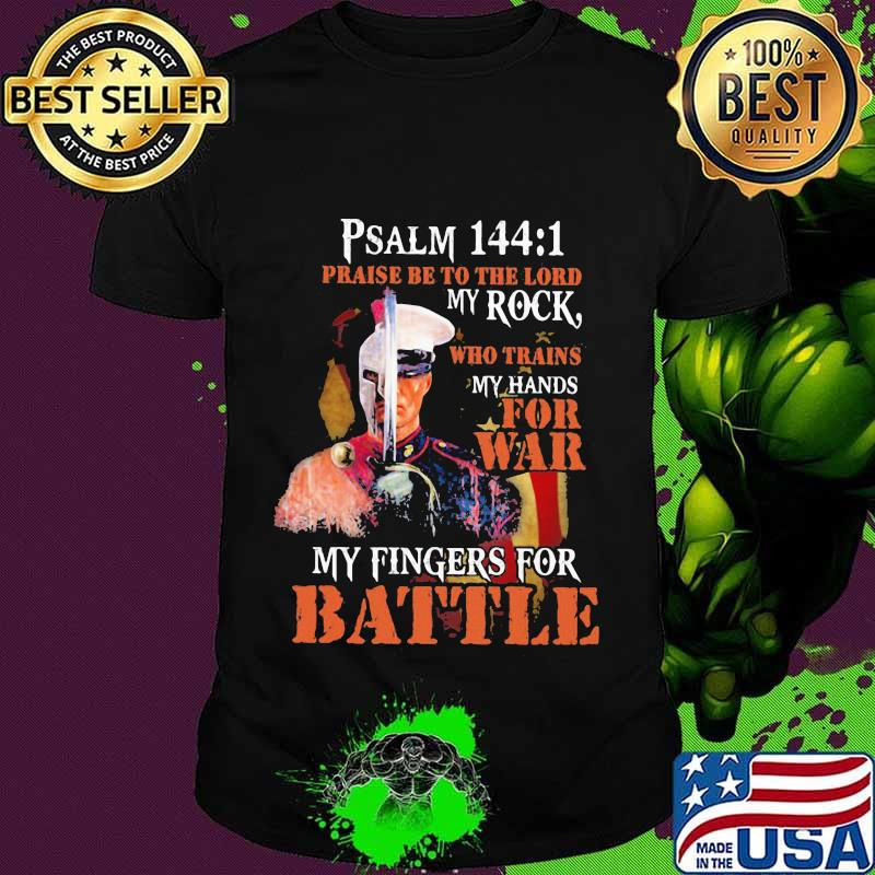Vikings psalm 144 1 praise be to the lord my rock who trains my hands for war my fingers for battle shirt