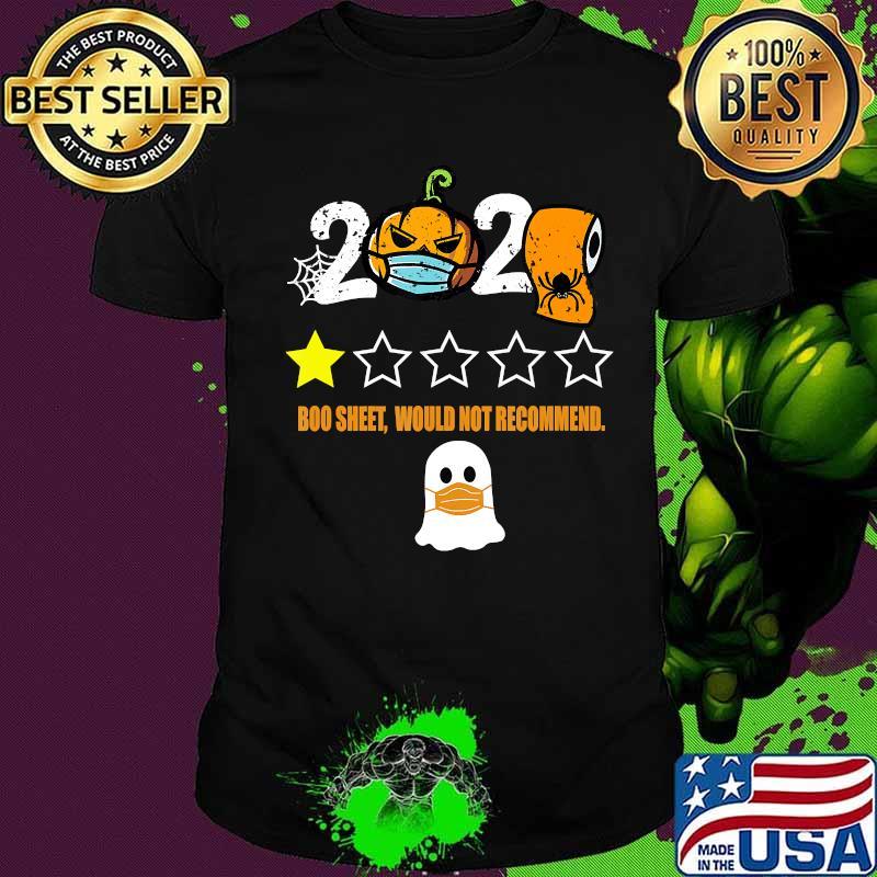 Halloween 2020 Body Under Sheet 2020 Is Boo Sheet Pumpkin In Mask Toilet Paper Halloween T Shirt