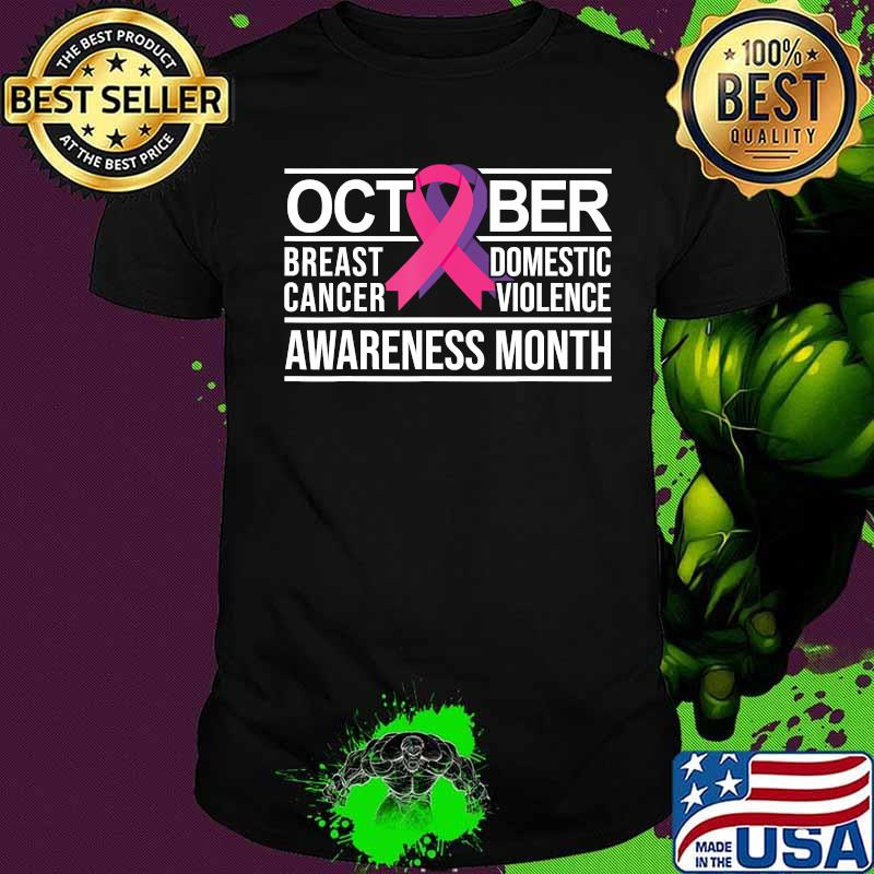 Breast Cancer and Domestic Violence Awareness T-Shirt