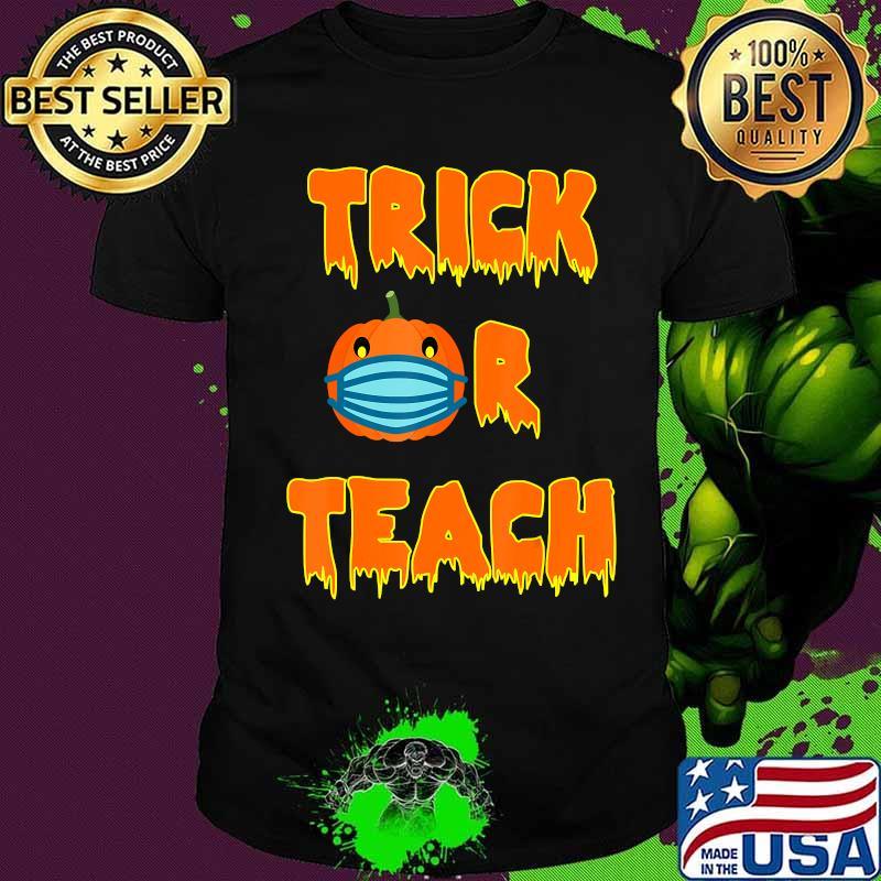Halloween 2020 Christo Funny Trick or Teach Halloween 2020 Quarantine O Ween Gift T Shirt