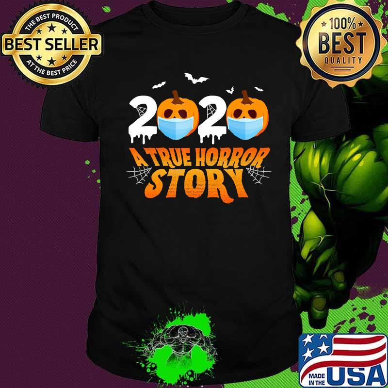 Halloween 2020 Christo Halloween 2020 A True Horror Story Funny Quarantine Costume T
