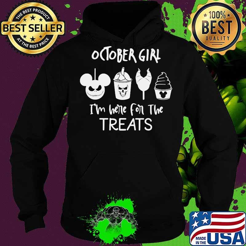 Halloween october girl i'm here for the treats s Hoodie
