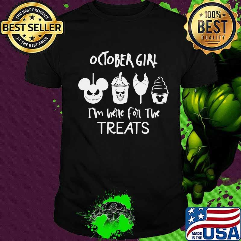 Halloween october girl i'm here for the treats shirt