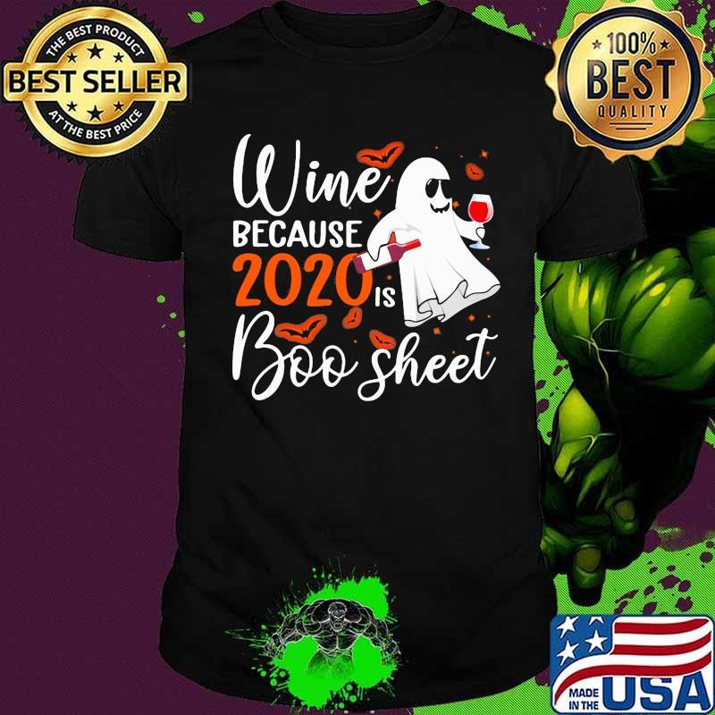 Halloween 2020 Christo Halloween wine because 2020 boo sheet shirt, hoodie, sweater, long