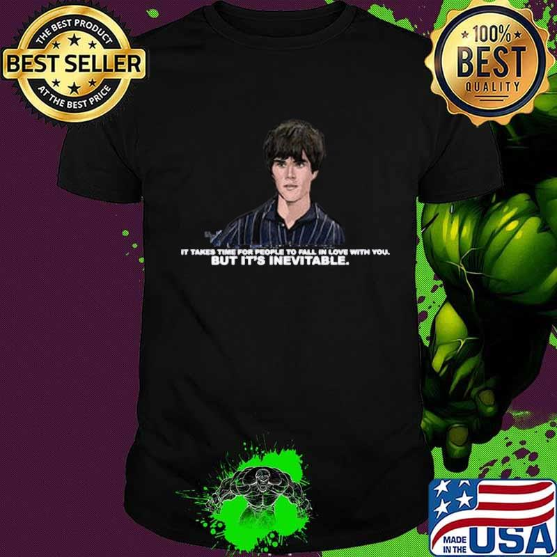 Ian brown it takes time for people to fall in love with you but it's inevitable shirt