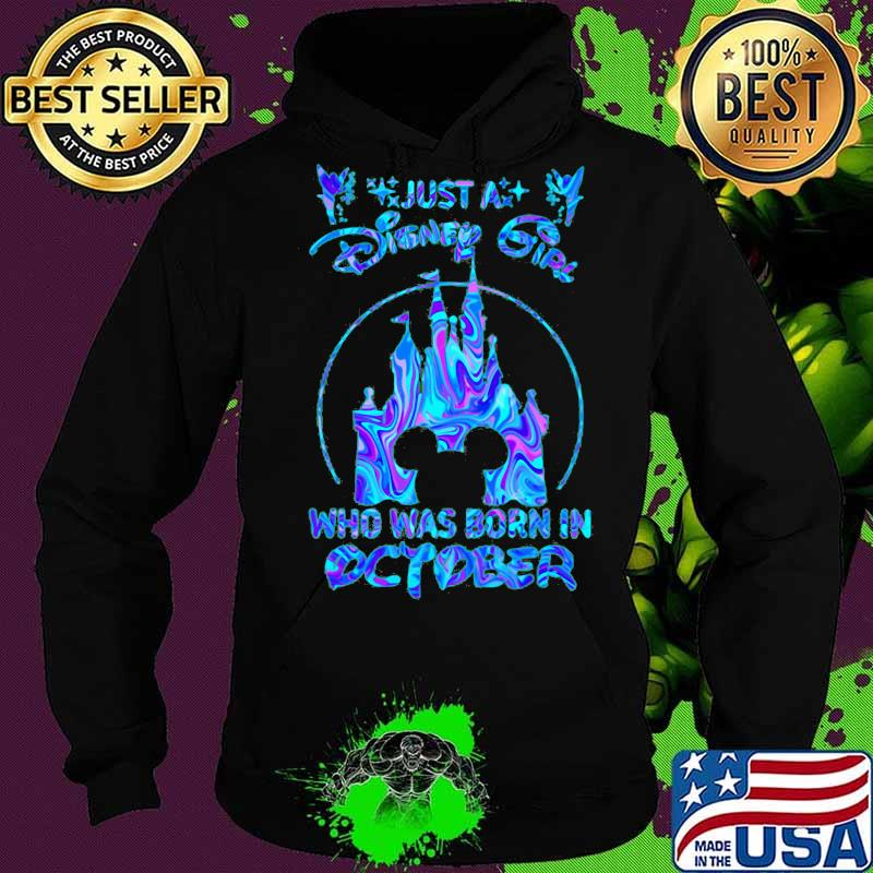 Just a disney girl who was born in october s Hoodie
