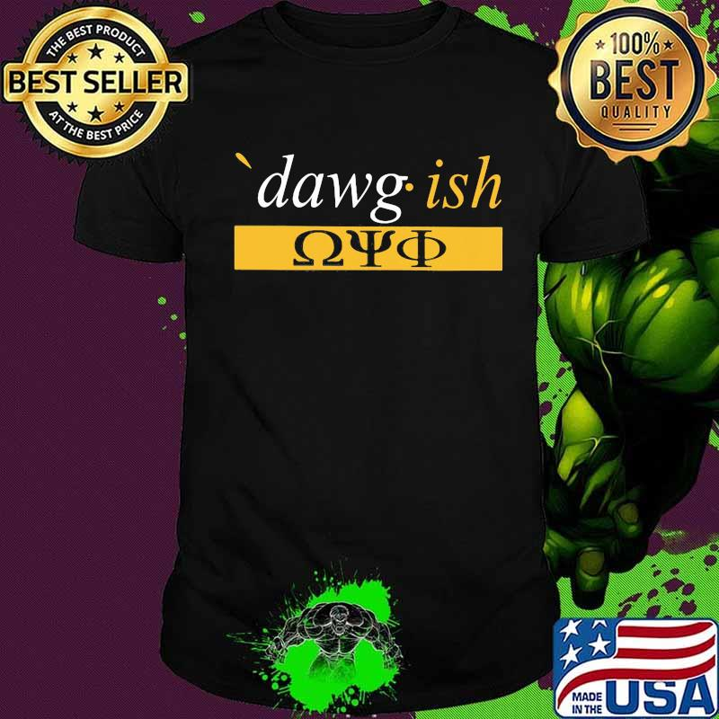Official dawg ish 2020 shirt