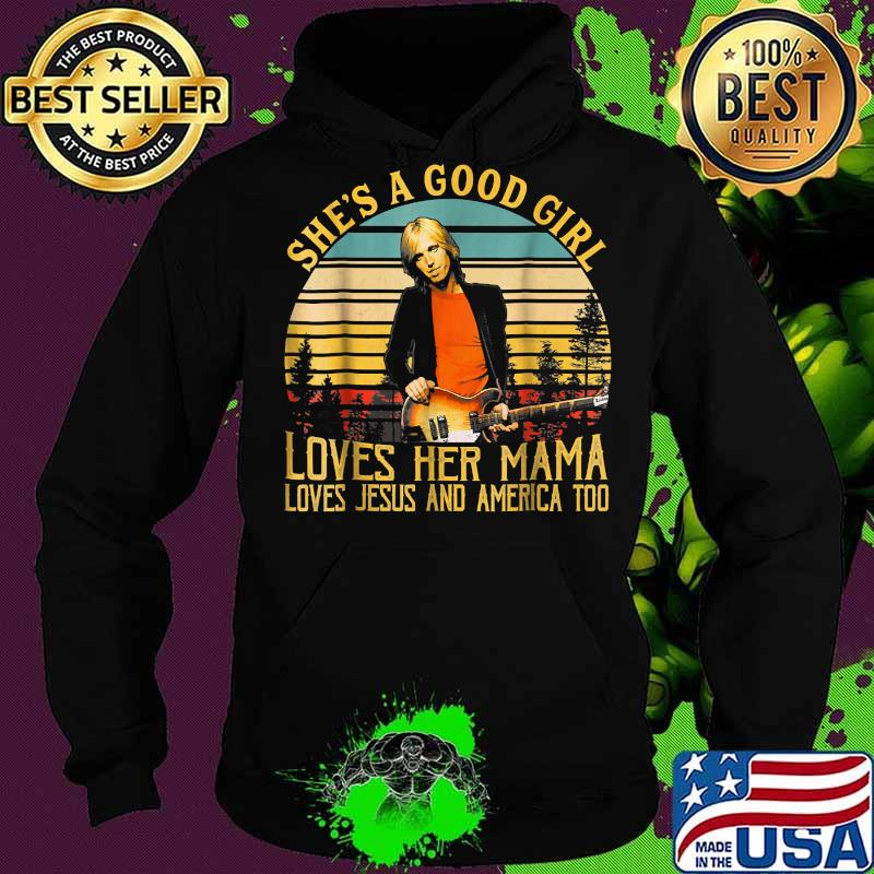 She's a good girl loves her mam lives Jesus and America too vintage s Hoodie