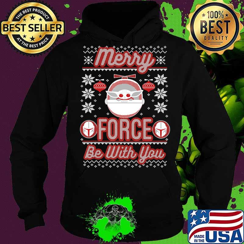 Star Wars The Mandalorian Christmas Merry Force Be With You T-Shirt Hoodie