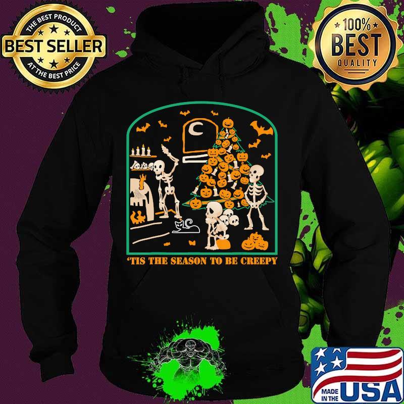 'Tis the season to be Creepy Halloween Skeleton Party T-Shirt Hoodie