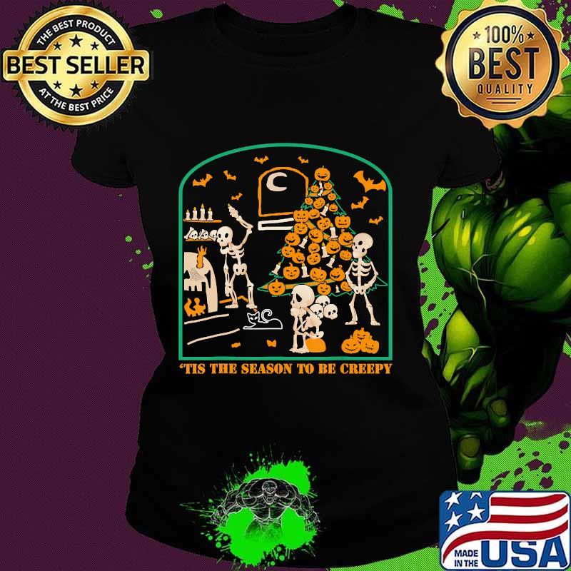 'Tis the season to be Creepy Halloween Skeleton Party T-Shirt Ladies tee
