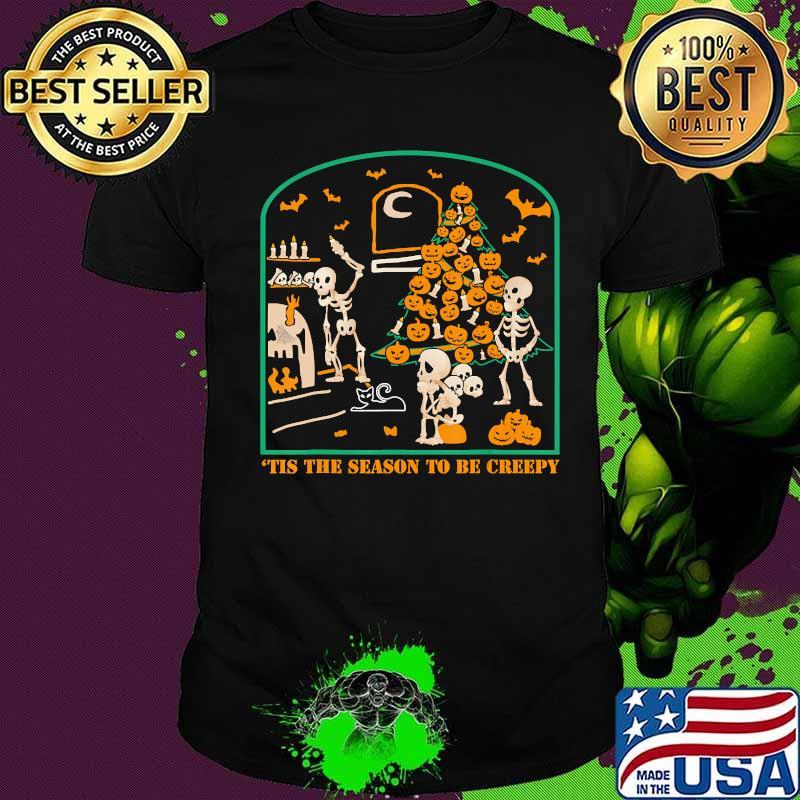 'Tis the season to be Creepy Halloween Skeleton Party T-Shirt