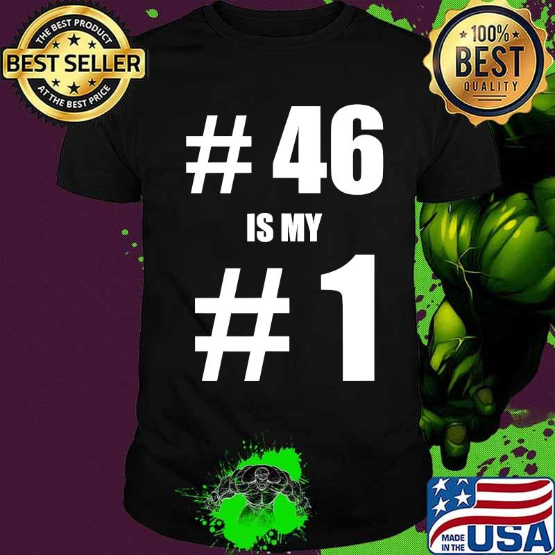 46 Is My 1 Biden Harris Election 2020 Results Shirt