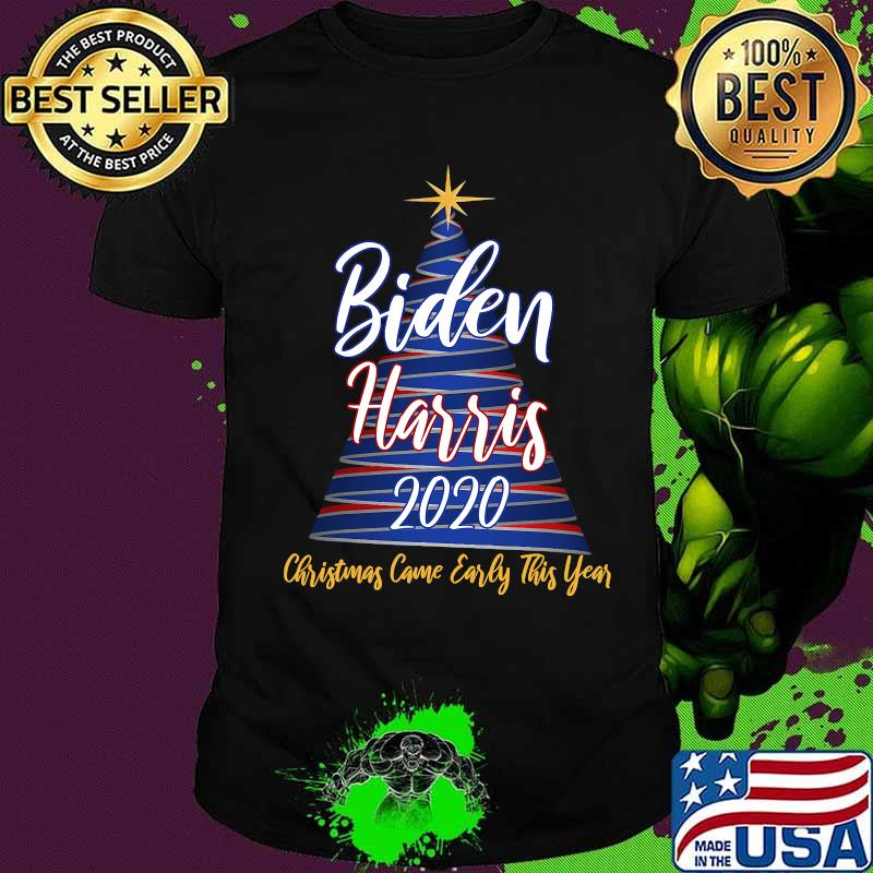 Biden Harris 2020 Christmas Came Early This Year X-mas Tree Shirt