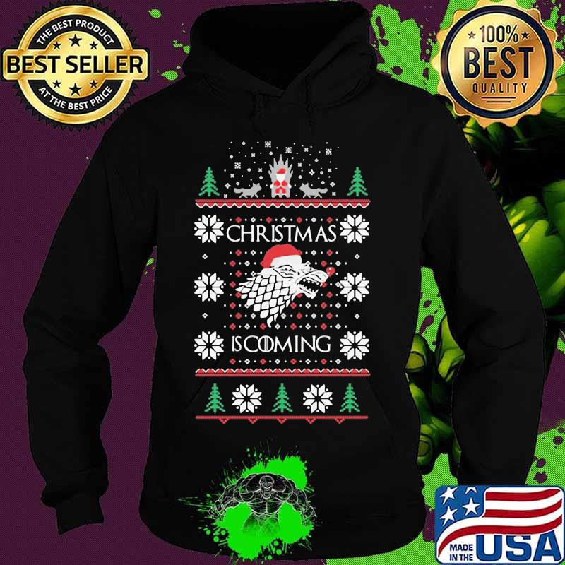 Christmas Is Coming Santa Clause Merry Xmas Shirt Hoodie
