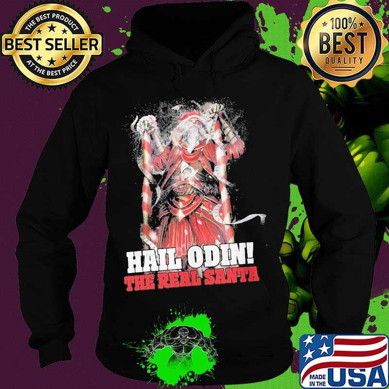 Hail Odin The Real Santa Merry Christmas Shirt Hoodie