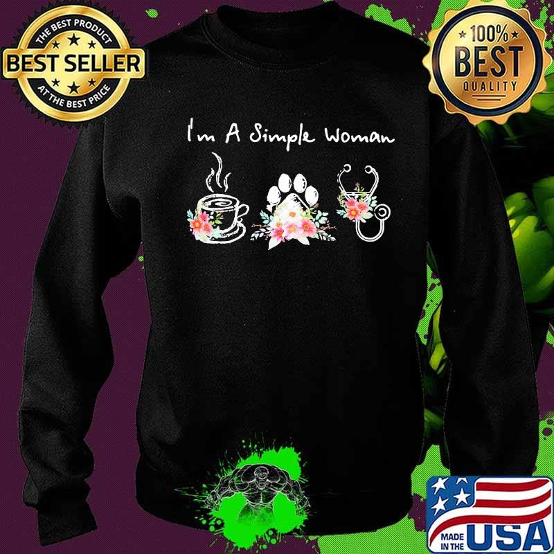 I'm A Simple Woman Coffee Dog Medical Flowers Shirt Sweater