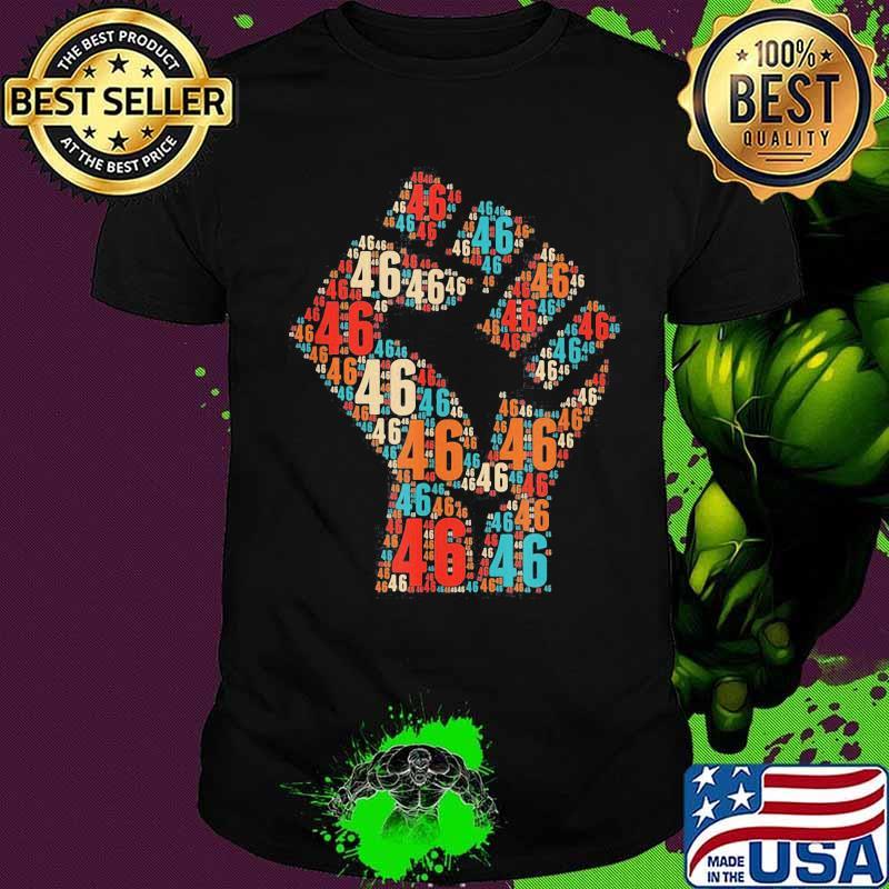 Joe biden 46 black lives matter shirt