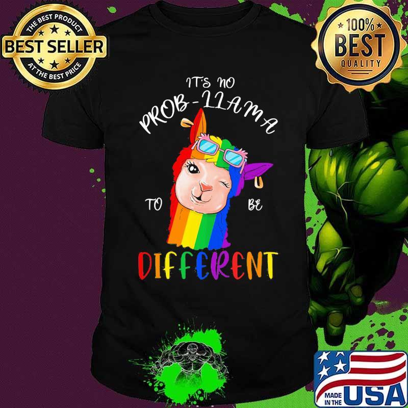 Lgbt it's no prob llama to be different shirt